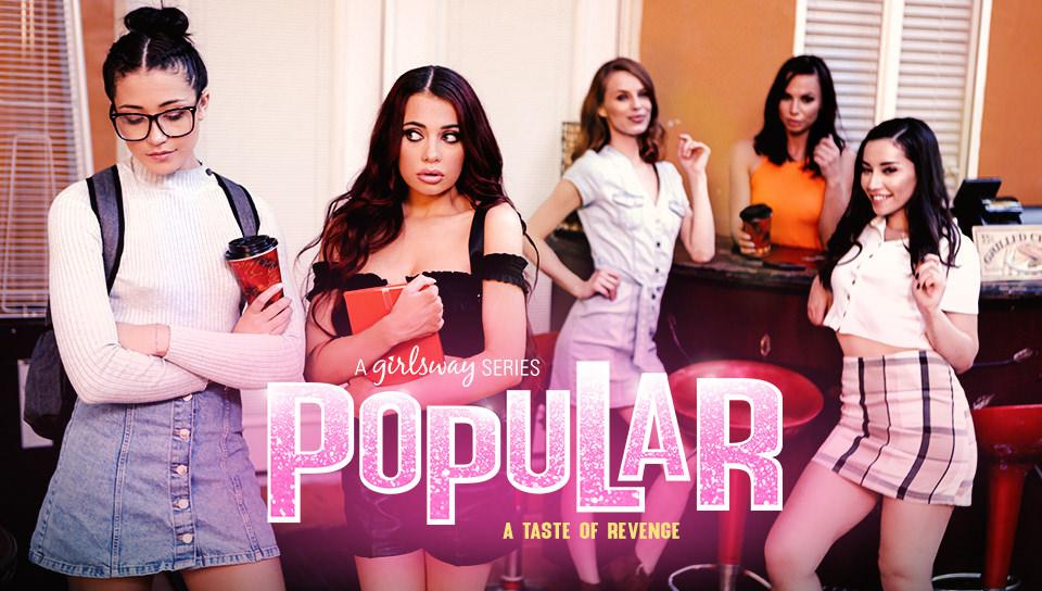 Popular 2: A Taste Of Revenge - Girlsway