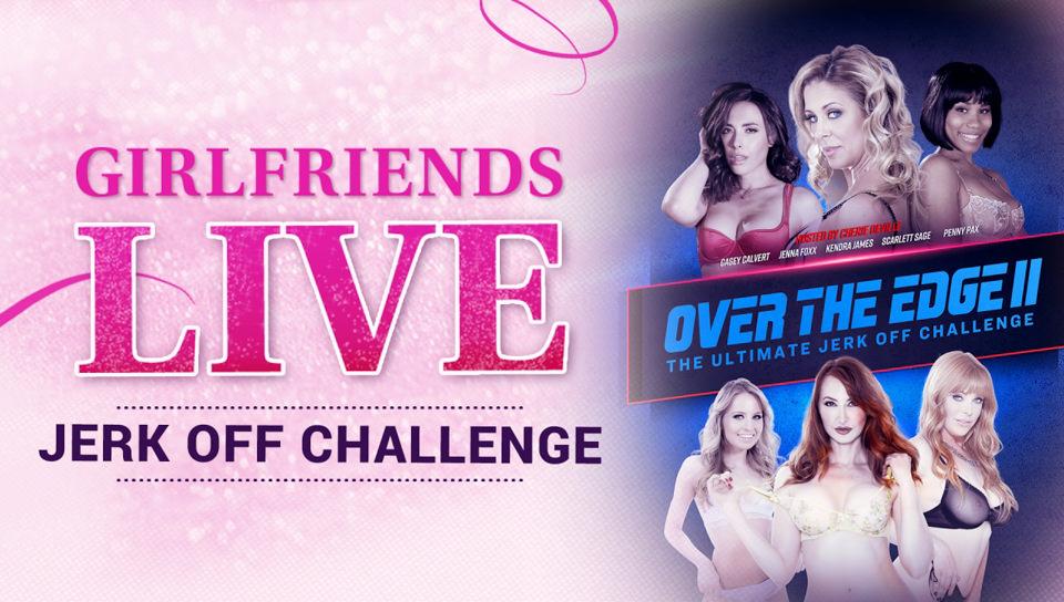 Girlfriends Live - The Ultimate Jerk Off Challenge #02 - Girlfriends Films