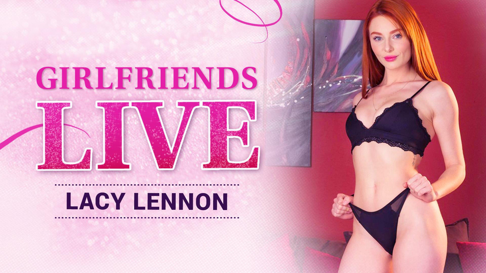 Girlfriends Live - Lacy Lennon, Scene #01 - Girlfriends Films