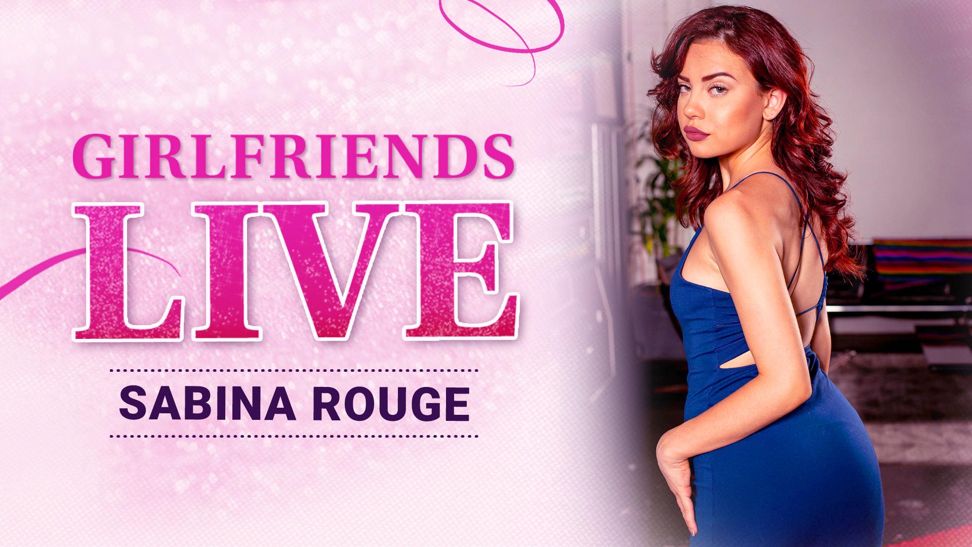 Girlfriends Live - Sabina Rouge, Scene #01 - Girlfriends Films