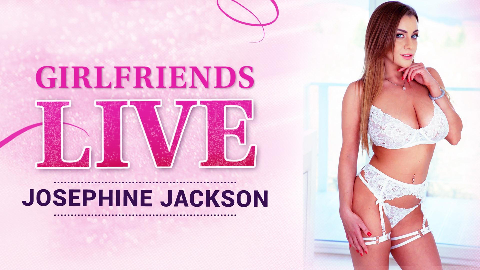Girlfriends Live - Josephine Jackson, Scene #01 - Girlfriends Films