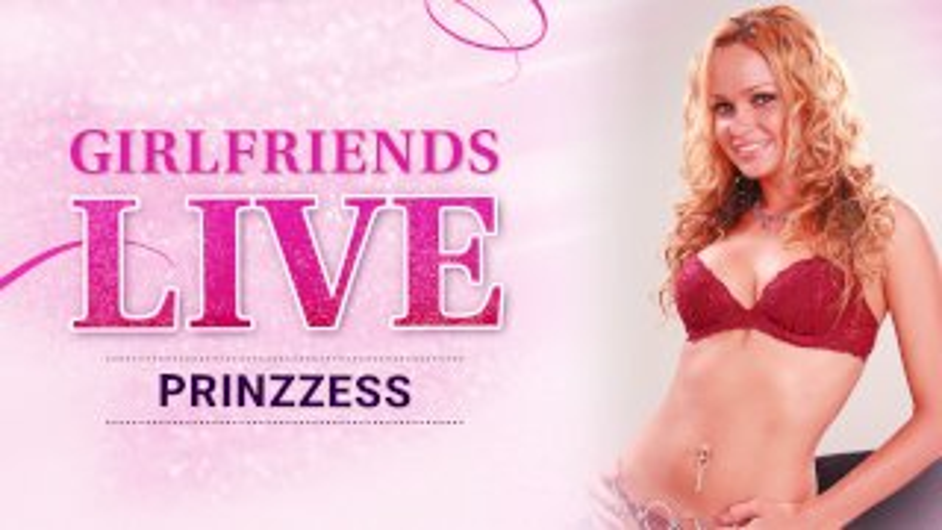 Girlfriends Live - Prinzzess, Scene #01 - Girlfriends Films